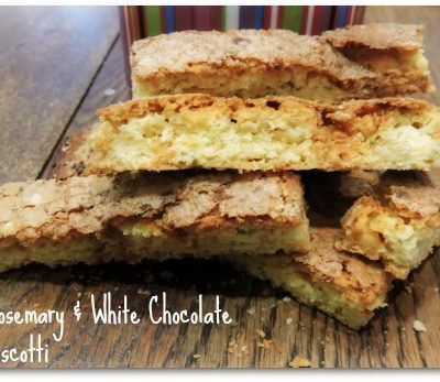 Rosemary and White Chocolate Biscotti