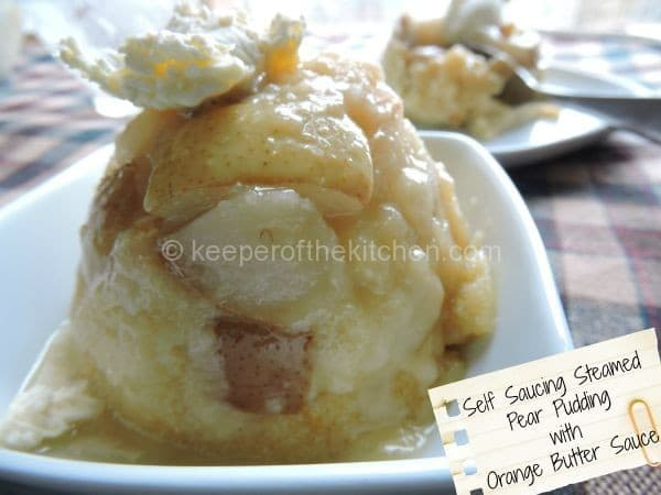 Self-Saucing Steamed Pear Pudding With Orange Butter Sauce