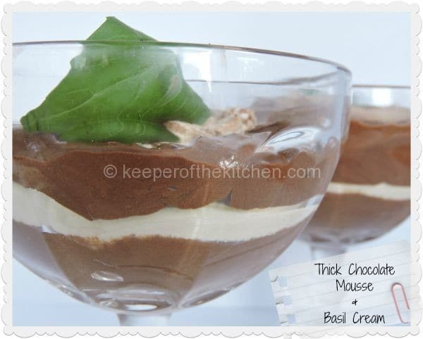 thick chocolate mousse and basil cream