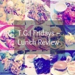 TGI Fridays Review